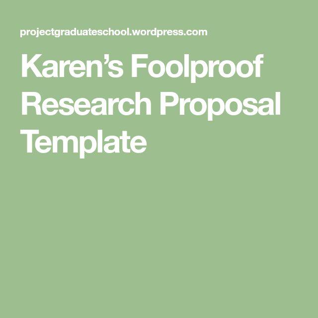 Karen's Foolproof Research Proposal Template