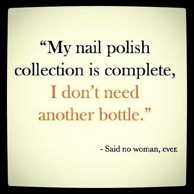 My Nail Polish Quotes – Papillon Day Spa