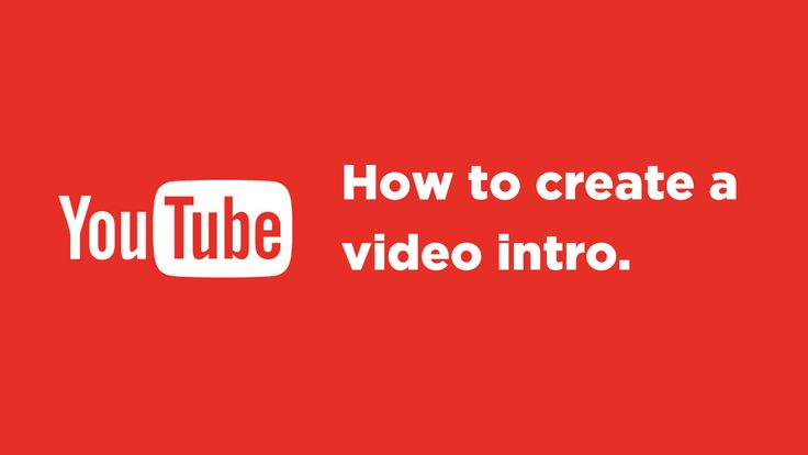 How to create a YouTube Intro for your Channel - http://helenowen.org/how-to-create-a-youtube-intro-for-your-channel/