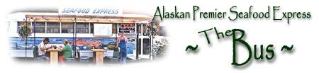 "Hyder, Alaska's Fresh Alaskan Seafood & Smoked Salmon from ""The Bus""'s Diana and Jim Simpson!"