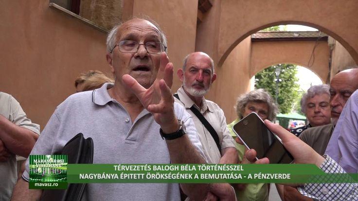 Térvezetés Balogh Béla történésszel- Nagybánya épitett örökségének bemut...