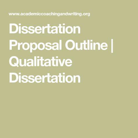 Writing a qualitative dissertation proposal