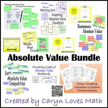 This bundle includes my 9 Absolute Value Activities (save over 25% by buying the bundle verses individual items) -1)Translating Absolute Value Bookmarks -2)Absolute Value Translation Investigation Worksheet~Graphing Calculator -3)Graphing Absolute Value Practice worksheet with key -4)Sort:Absolute Value-Compound Inequality-Graphs-Review Activity -4) Sort:Absolute Value Equation&Expressions~Review Activity -5)Matching Sort:Absolute Value Graphs-Translation,Reflection,Dilation -6) Dominoes: Re
