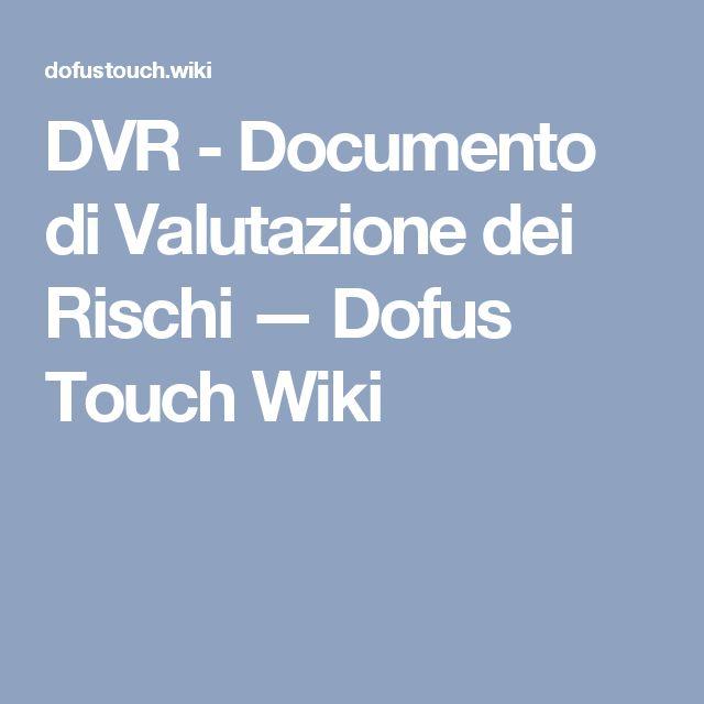 DVR - Documento di Valutazione dei Rischi — Dofus Touch Wiki
