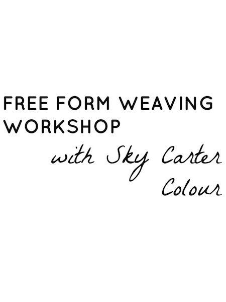 Free Form Weaving Workshop :: 23rd September