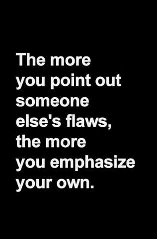 Know who you are and stop worrying about someone else's flaws