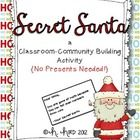 No Presents Needed!  Show your students what the holiday season is really about by having a Secret Santa program in your room.  Assign students a S...