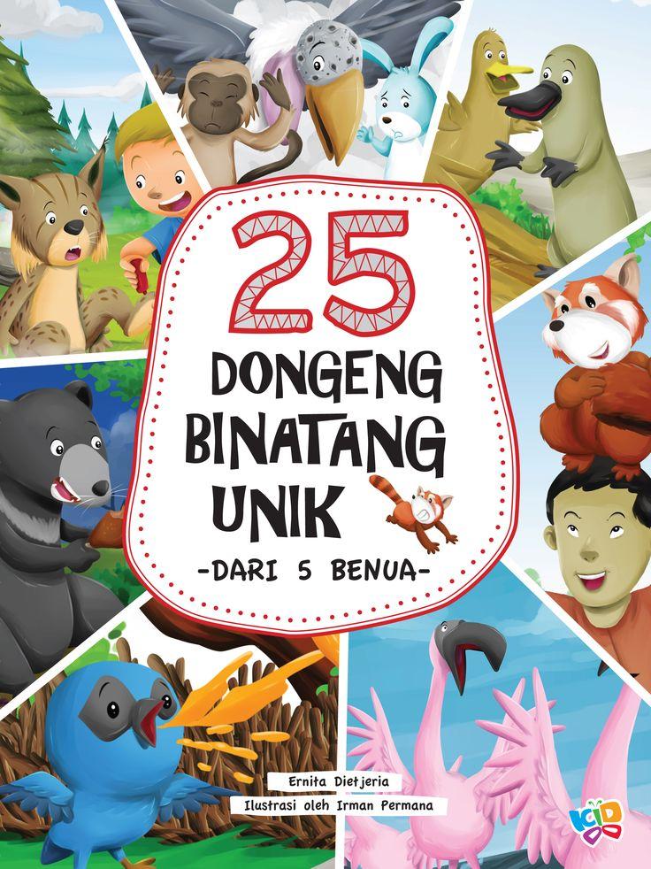25 Dongeng Binatang Unik Dari Lima Benua by Ernita Dietjeria :)