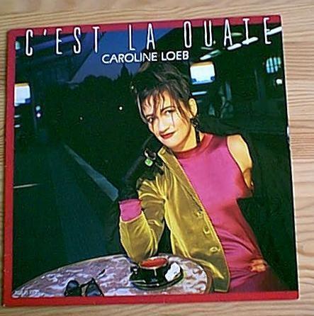 Caroline Loeb - C'est la ouate. 1986