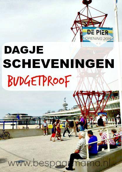 Dagje op uit? Doe tips op voor een Budgetproof dagje Scheveningen! Betaalbaar genieten! - BespaarMama