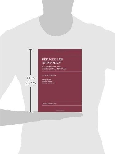 Refugee Law and Policy: A Comparative and International Approach (Law Casebook)