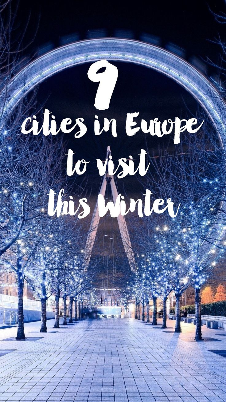 9 Cities In Europe You Have To Visit This Winter