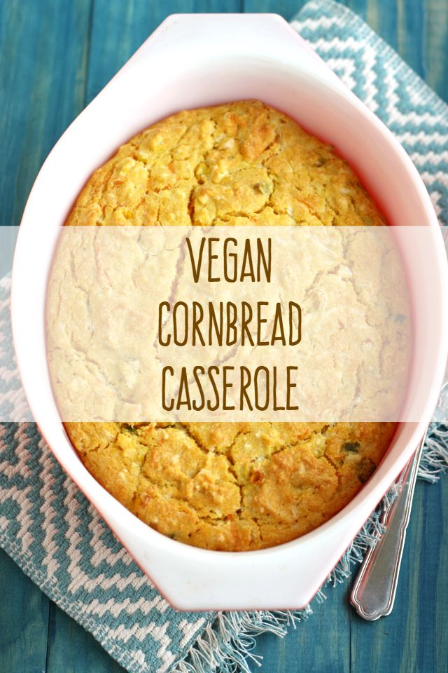 This vegan cornbread casserole recipe is easy to make and great side dish for Thanksgiving! #vegan #casserole