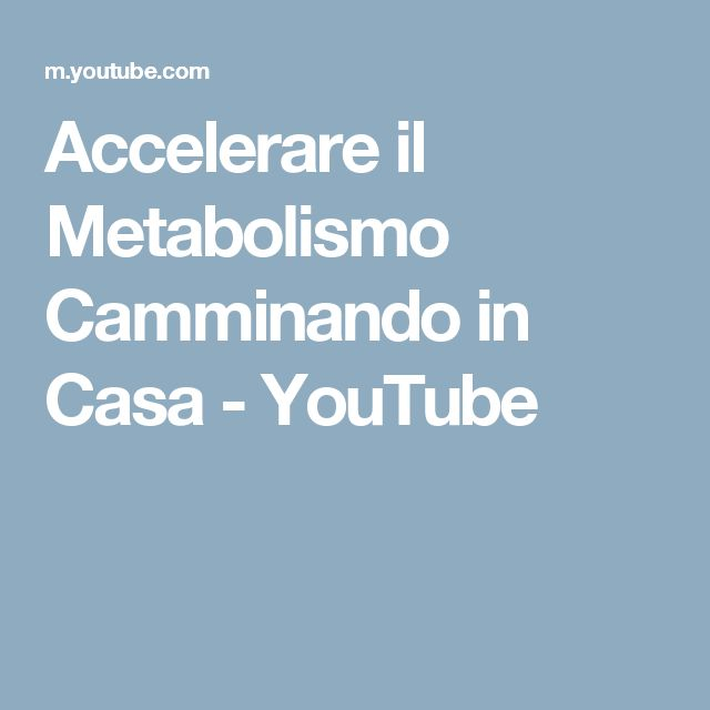 Accelerare il Metabolismo Camminando in Casa - YouTube