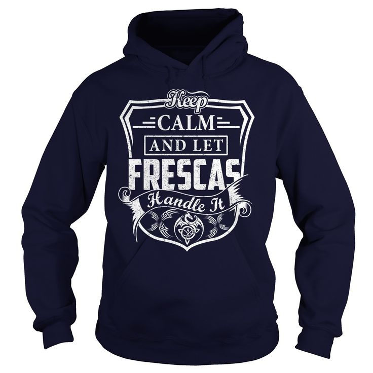 FRESCAS Last Name, Surname Tshirt #gift #ideas #Popular #Everything #Videos #Shop #Animals #pets #Architecture #Art #Cars #motorcycles #Celebrities #DIY #crafts #Design #Education #Entertainment #Food #drink #Gardening #Geek #Hair #beauty #Health #fitness #History #Holidays #events #Home decor #Humor #Illustrations #posters #Kids #parenting #Men #Outdoors #Photography #Products #Quotes #Science #nature #Sports #Tattoos #Technology #Travel #Weddings #Women