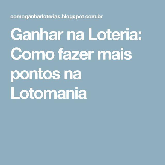 Ganhar na Loteria: Como fazer mais pontos na Lotomania