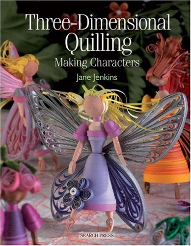 """Three-Dimensional Quilling...Making Characters"" by Jane Jenkins  (DITTO... probably a real book that can be found on Amazon...that's just a teaser google search image linked to a stupid ""people finder"" website, radaris....I did not click through.)"