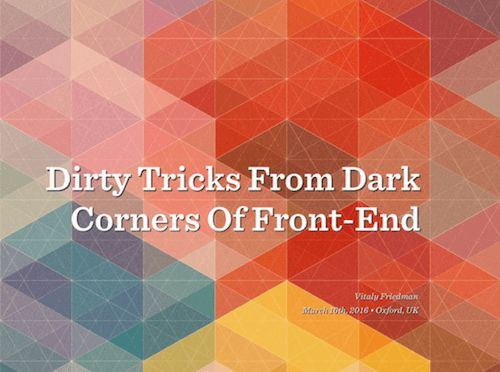 slides from vitaly friedmans talk on tricky front end techniques to solve common front