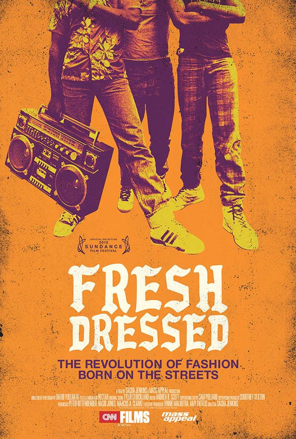 """Flyer For The Hip-Hop Fashion Documentary, Fresh Dressed: """"The Revolution of Fashion. Born on the Streets"""" which is getting crazy buzz at the Sundance film festival. So happy for the director, the homie, Sacha Jenkins."""