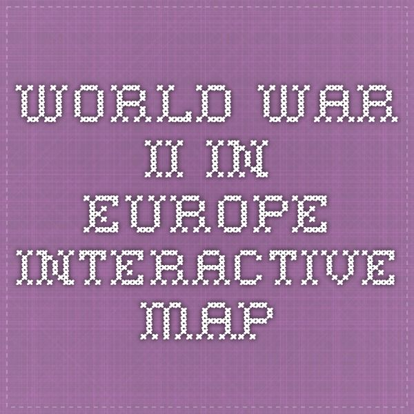 10 best world war ii maps images on pinterest world war two wwii world war ii in europe interactive map gumiabroncs Choice Image