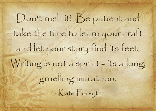 Kate Forsyth on being patient with writing