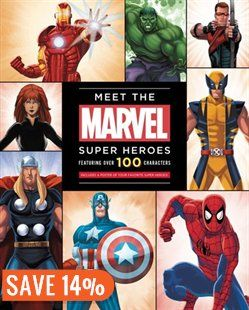 Meet The Marvel Super Heroes: Includes A Poster Of Your Favorite Super Heroes! Book by Scott Peterson | Hardcover | chapters.indigo.ca