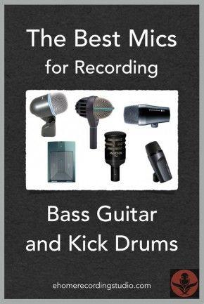 The 6 Best Mics for Recording Bass Guitar and Kick Drums http://ehomerecordingstudio.com/best-bass-mics/
