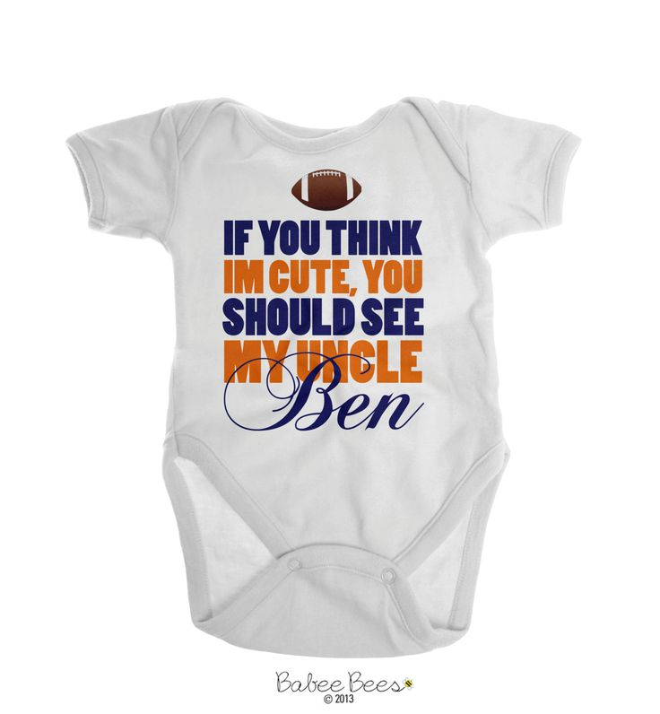 If You Think I'm Cute You Should See My Uncle, Uncle Gift, Uncle Baby Clothes, Nephew Gifts, Niece Gift, Football Baby Clothes by EmeeJoCo on Etsy https://www.etsy.com/listing/227393856/if-you-think-im-cute-you-should-see-my