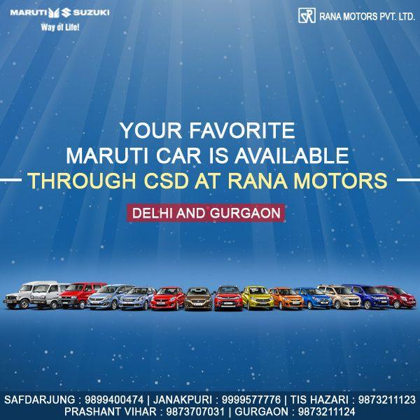 Your favorite Maruti car is available through CSD at Rana Motors. Visit at www.ranamotors.co.in  Contact Numbers:- Safdarjung : 9899400474 Janakpuri : 9999577776 Tis Hazari : 9873211123 Prashant Vihar : 9873707031 Gurgaon : 9873211124  #MarutiSuzuki #CSD #Cars #Available #RanaMotors #NewDelhi #Gurgaon