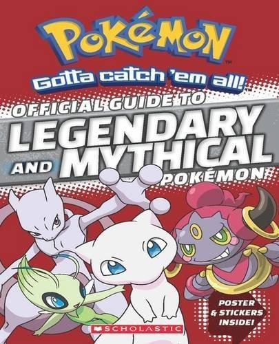 Official Guide to Legendary and Mythical Pokemon Pokemon
