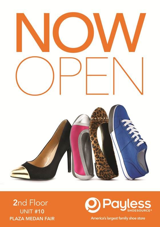 PAYLESS is now open at Plaza Medan!