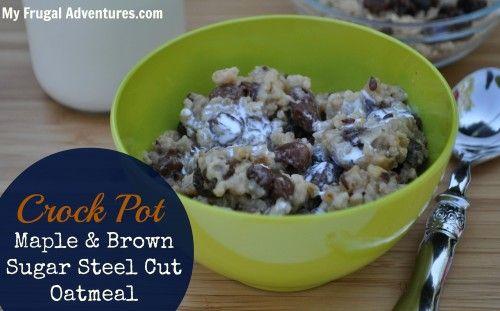 Crockpot Maple and Brown Sugar Steel Cut Oatmeal Recipe