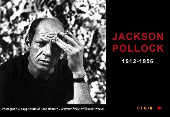 Jackson Pollock:  I used to find all modern art to be strange and hard to understand. But, then, years ago, I had to do a report on Jackson Pollock for my AP Art class and I gained a real appreciation for his work.