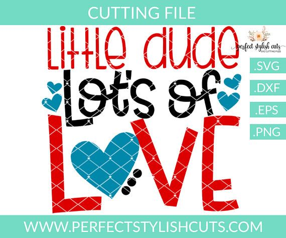 Download Little Dude Lots Of Love Svg - Valentines Day SVG, DXF ...