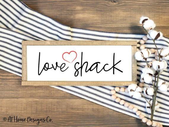 Love Shack Svg Valentines Day Svg Love Shack Svg Above Bed Sign Funny Love Svg Svg Files In 2020 Love Signs Funny Signs Funny Love