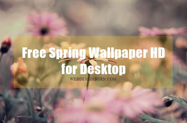 Free #Spring #Wallpaper HD for Desktop