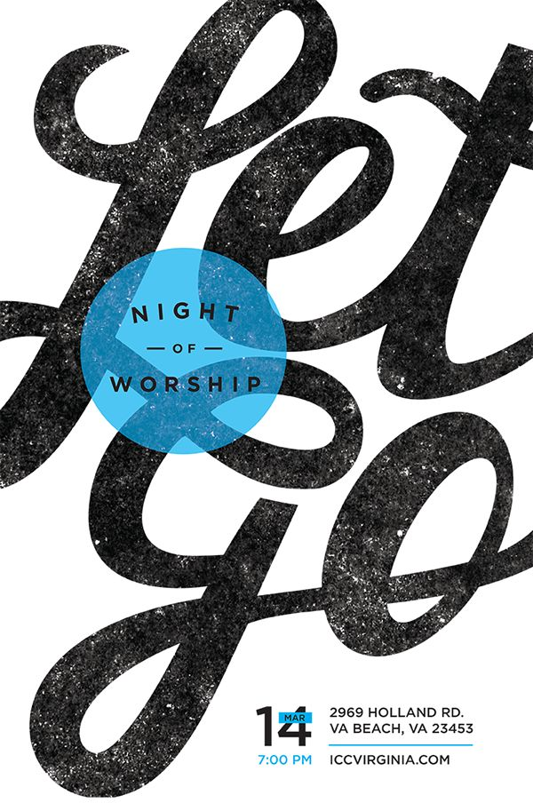 """Poster and social media series for Night of Worship event at International Christian Church called """"Let Go."""" Includes an 11 x 17 poster, Facebook Event Banner, and Instagram photo for sharing."""