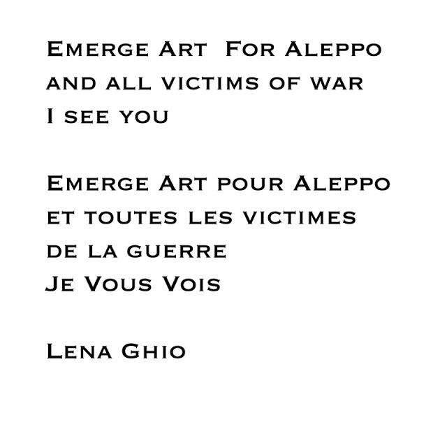 The Lena Ghio Paradox/Le Paradoxe Lena Ghio: EMERGE ART For / pour ALEPPO