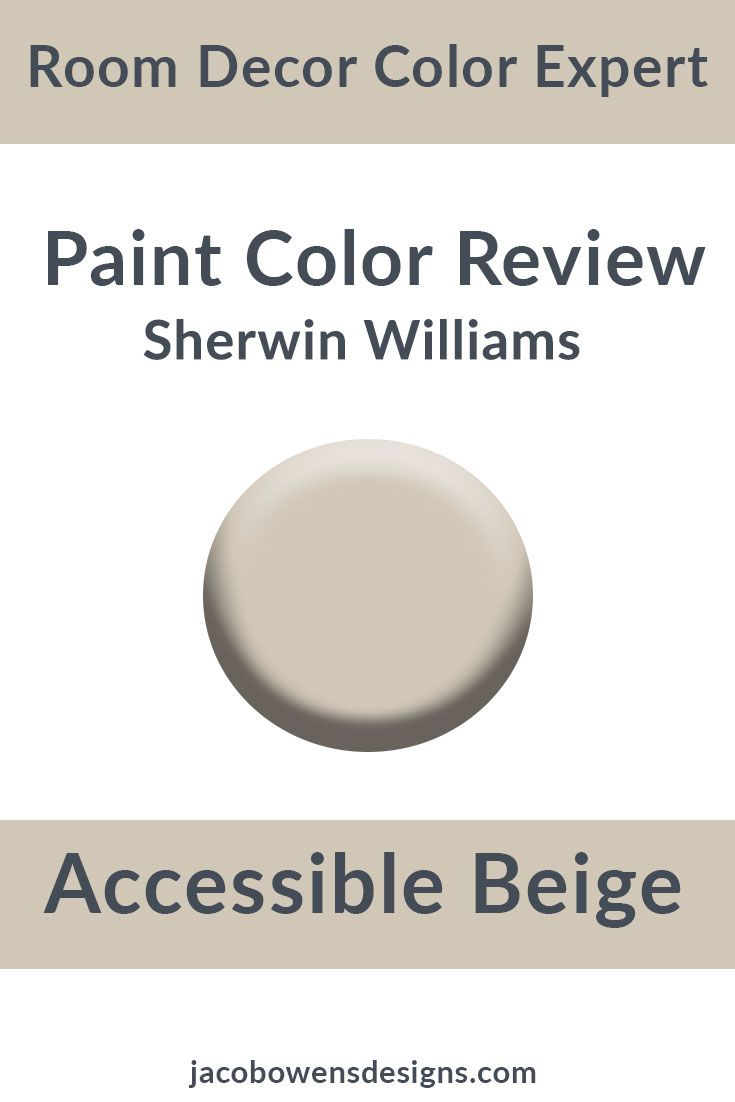 Sherwin Williams Accessible Beige Color Review Anew Gray Sherwin Williams Beige Paint Colors Beige Paint Colors Sherwin Williams