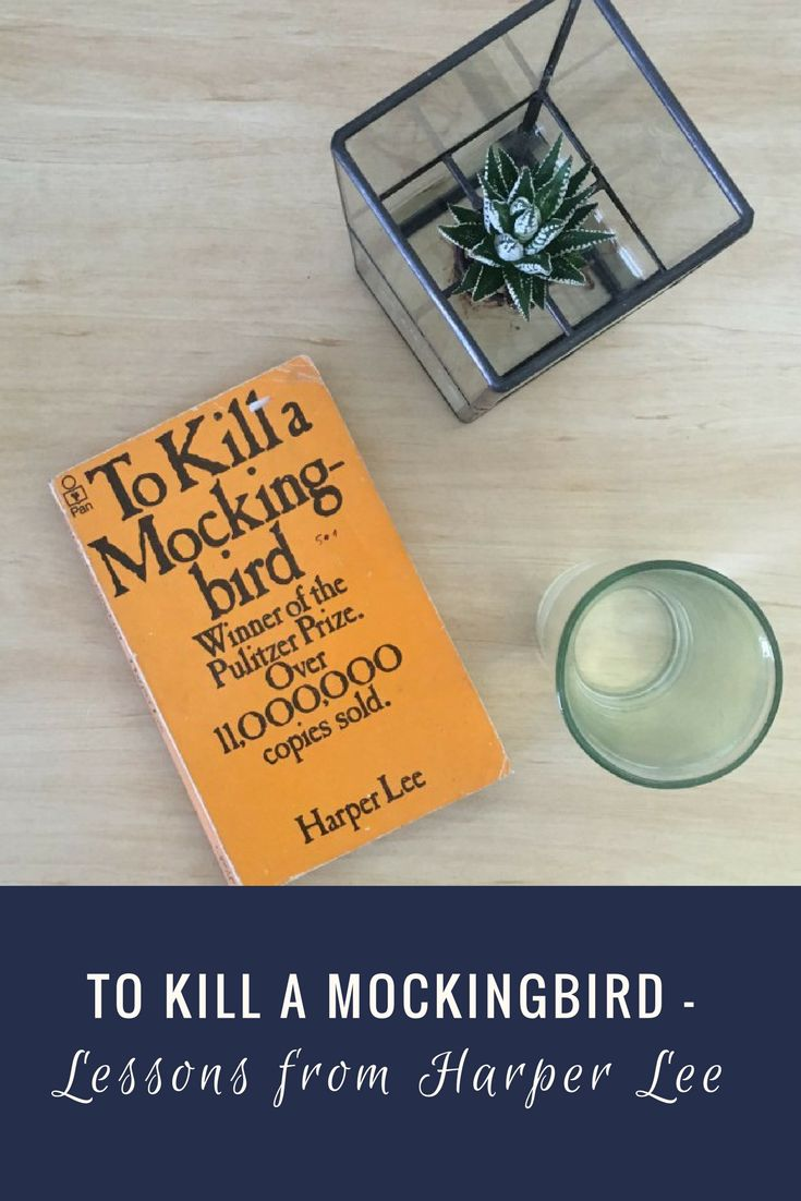 top 25 ideas about harper lee to kill a mockingbird upon reading of harper lee s death i spent some time reflecting on the lessons that
