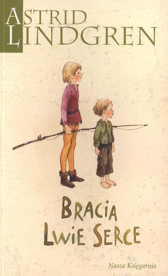 Astrid Lindgren - Bracia Lwie Serce