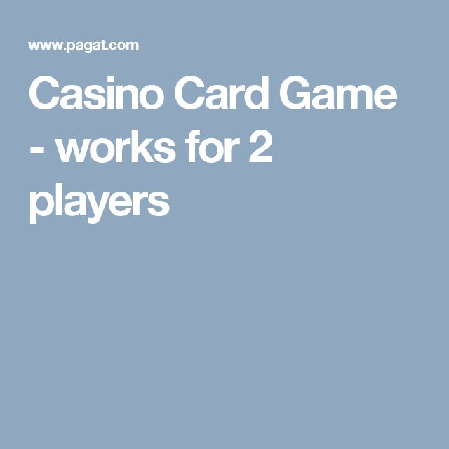 Casino Card Game - works for 2 players