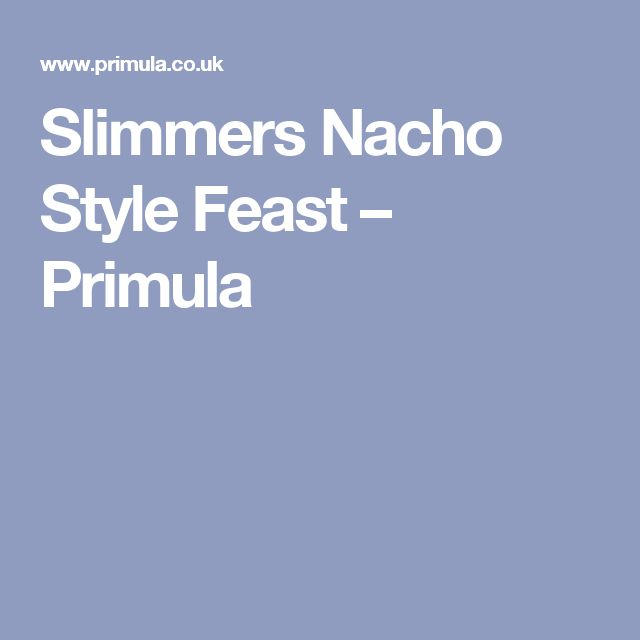 Slimmers Nacho Style Feast – Primula