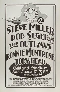 Steve Miller Band, Bob Seger & the Silver Bullet Band, The Outlaws, Ronnie Montrose, Toby Beau - May 29, 1969 Oakland