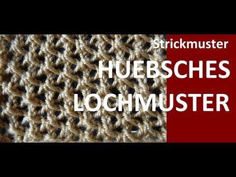 Strickmuster * HUEBSCHES LOCHMUSTER * - YouTube