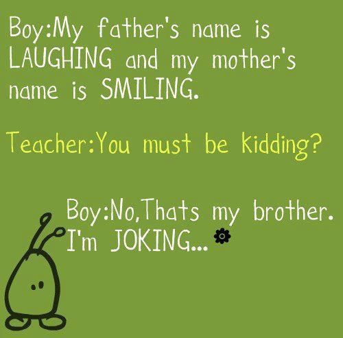 Clean jokes are the best...  Haha that's so funny..