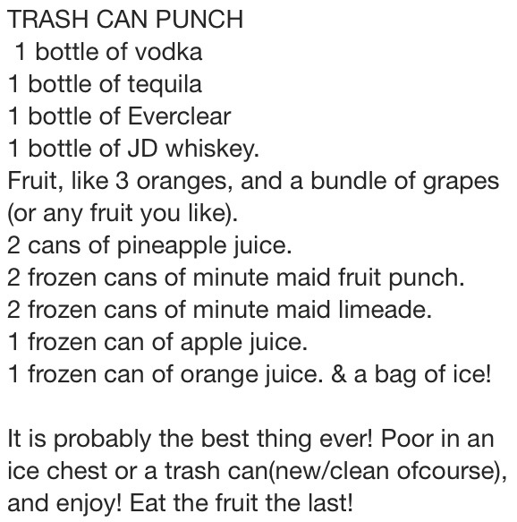 Trash Can Punch, heres the recipe!!!!  Also seen this made in a cooler (looks better than in a trash can)