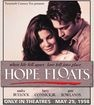 Read the Hope Floats movie synopsis, view the movie trailer, get cast and crew information, see movie photos, and more on Movies.com.