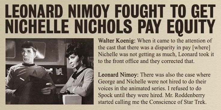 The Conscience of Spock as Leonard Nimoy Fought to get Nichelle Nichols Pay Equality