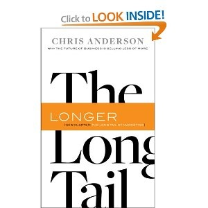 The Long Tail, Revised and Updated Edition: Why the Future of Business is Selling Less of More: Chris Anderson